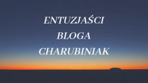 entuzjasci bloga charubiniak